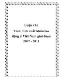 Luận văn Tình hình xuất khẩu lao động ở Việt Nam giai đoạn 2007 - 2011