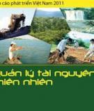 Báo cáo phát triển Việt Nam 2010 - QUẢN LÝ TÀI NGUYÊN THIÊN NHIÊN