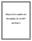 Hãng GenVec nghiên cứu thử nghiệm vắc xin HIV giai đoạn 2