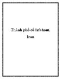 Thành phổ cổ Isfaham, Iran