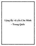 Lộng lẫy vũ yến Côn Minh - Trung Quốc