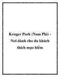 Kruger Park (Nam Phi) Nơi dành cho du khách thích mạo hiểm