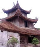 Kiến trúc Việt Nam: Hồn dân tộc che chở mái đình chùa