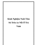 Kinh Nghiệm Nuôi Tôm Sú Trên Ao Nổi Ở Trà Vinh
