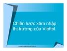 Tiểu luận:Chiến lược xâm nhập thị trường của Viettel