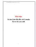 Tiểu luận: Áo len Lâm Hà đến với Canada Never let you cold