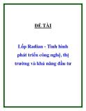"""ĐỀ TÀI """"  Lốp Radian - Tình hình phát triển công nghệ, thị trường và khả năng đầu tư """""""