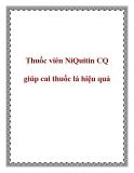 Thuốc viên NiQuitin CQ giúp cai thuốc lá hiệu quả