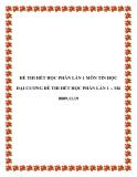 ĐỀ THI HẾT HỌC PHẦN LẦN 1 MÔN TIN HỌC ĐẠI CƯƠNG ĐỀ THI HẾT HỌC PHẦN LẦN 1 -. Mã 0809.11.19.