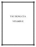 Tài liệu: Tác dụng của vitamin E
