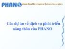 Các dự án về dịch vụ phát triển nông thôn của PHANO