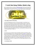 5 cách bán hàng Online thành công