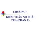 Kiểm toán phần 2 (ThS. Nguyễn Văn Thịnh) - Chương 4 (E)