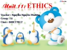 Unit 11: ETHICS