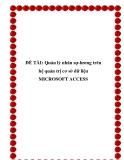 Luận văn đề tài : Quản lý nhân sự-lương trên hệ quản trị cơ sở dữ liệu MICROSOFT ACCESS