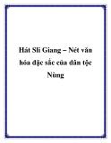Hát Sli Giang – Nét văn hóa đặc sắc của dân tộc Nùng