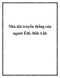 Nhà dài truyền thống của người Êđê, Đắk Lắk