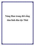 Nàng Han trong đời sống tâm linh dân tộc Thái