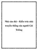 Nhà sàn dài – Kiến trúc nhà truyền thống của người Gié Triêng