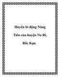 Huyền bí động Nàng Tiên của huyện Na Rì, Bắc Kạn