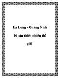 Hạ Long - Quảng Ninh Di sản thiên nhiên thế giới
