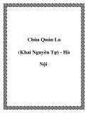 Chùa Quán La (Khai Nguyên Tự) - Hà Nội
