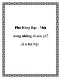 Phố Hàng Bạc - Một trong những di sản phố cổ ở Hà Nội