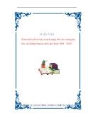 Luận văn đề tài : Hoàn thiện đề án Quy hoạch mạng lưới các trường đại học, cao đẳng trong cả nước giai đoạn 2006 – 2020