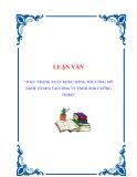 """LUẬN VĂN""""THỰC TRẠNG XUẤT KHẨU HÀNG THỦ CÔNG MỸ NGHỆ (TCMN) TẠI CÔNG TY TNHH XNK CƯỜNG THỊNH"""".Chuyên đề tốt nghiệp"""