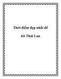 Thời điểm đẹp nhất để tới Thái Lan