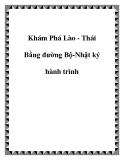 Khám Phá Lào - Thái Bằng đường Bộ-Nhật ký hành trình
