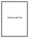 Đi bụi tại đất Thái