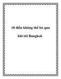10 điều không thể bỏ qua khi tới Bangkok