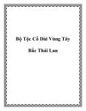 Bộ Tộc Cổ Dài Vùng Tây Bắc Thái Lan