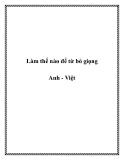 Tài liệu Làm thế nào để từ bỏ giọng Anh - Việt