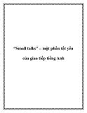 """Tài liệu về """"Small talks"""" – một phần tất yếu của giao tiếp tiếng Anh"""