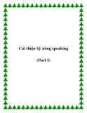 Cải thiện kỹ năng speaking (Part I)