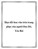 Họa tiết hoa văn trên trang phục của người Dao Đỏ, Yên Bái