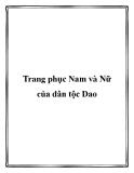 Trang phục Nam và Nữ của dân tộc Dao