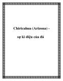 Chiricahua (Arizona) sự kì diệu của đá