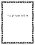 Yoga giúp giảm huyết áp