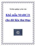 Tài liệu Nghiệp vụ thư viện - Khổ mẫu MARC21 cho dữ liệu thư mục