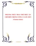 PHƯƠNG THỨC THAY THẾ THỨC ĂN CHẾ BIẾN TRONG ƯƠNG CÁ LÓC ĐEN (Channa striata)