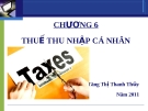 Chương 6 -Thuế thu nhập cá nhân - Tăng Thị Thanh Thủy