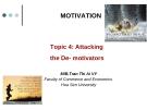Attacking the De- motivators