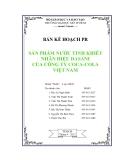luận văn:BẢN KẾ HOẠCH PR  SẢN PHẨM NƯỚC TINH KHIẾT NHÃN HIỆU DASANI CỦA CÔNG TY COCA-COLA VIỆT NAM