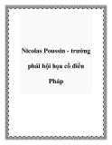 Nicolas Poussin - trường phái hội họa cổ điển Pháp