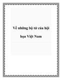 Về những bộ tứ của hội họa Việt Nam