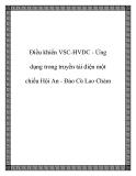 Điều khiển VSC-HVDC - Ứng dụng trong truyền tải điện một chiều Hội An - Đảo Cù Lao Chàm