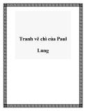 Tranh vẽ chì của Paul Lung